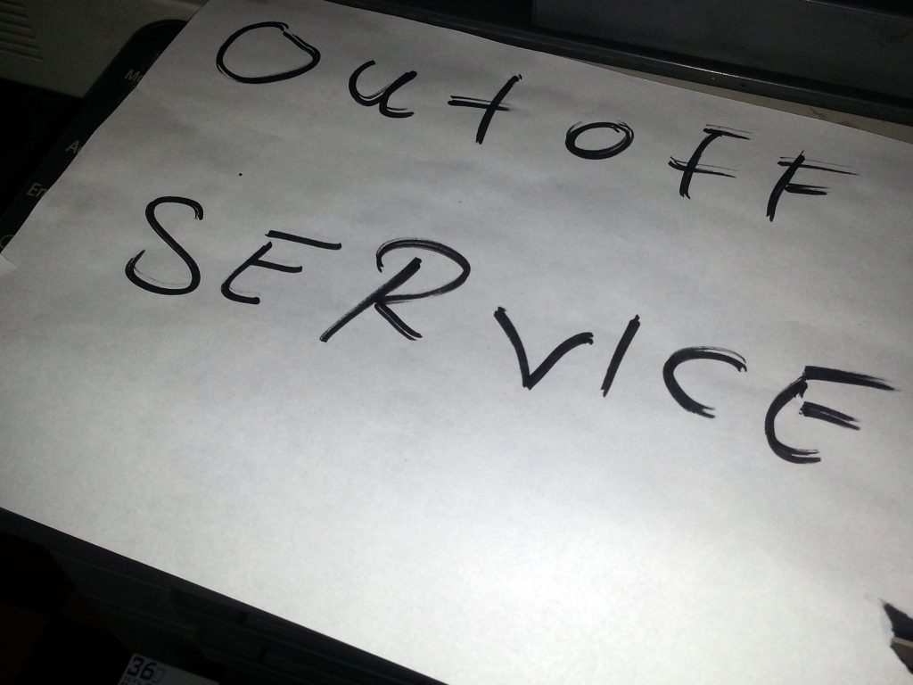 OUT OFF SERVICE