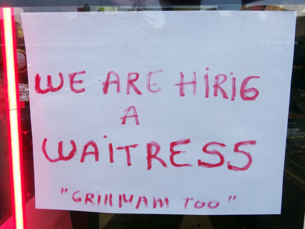 "WE ARE HIRIG A WAITRESS ""GRILLMAM TOO"""